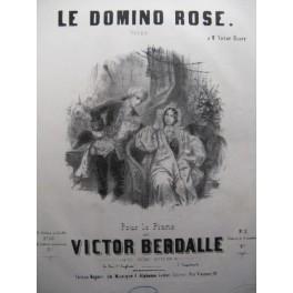 BERDALLE Victor Le Domino Rose piano 1849
