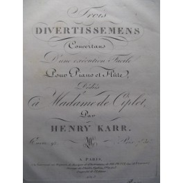 KARR Henry 3 Divertissements Flute Piano ca1820