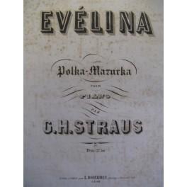 STRAUS G. H. Evélina piano