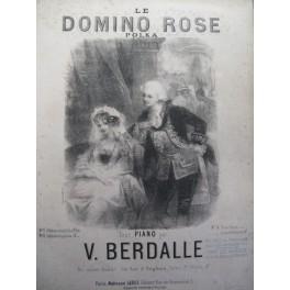 BERDALLE Victor Le Domino Rose piano 1846
