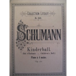 SCHUMANN Robert Kinderball Piano 4 mains