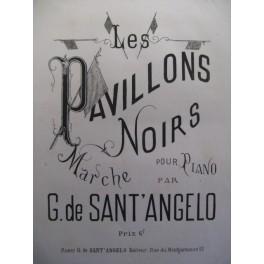 DE SANT'ANGELO G. Les Pavillons Noirs Piano
