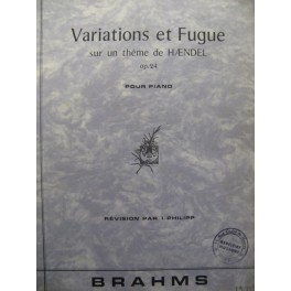 BRAHMS Johannes Variations et Fugue Piano