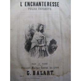 BALART G. L'enchanteresse Piano ca1850