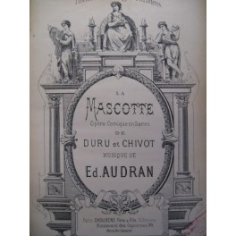 AUDRAN Edmond La Mascotte Opéra 1880