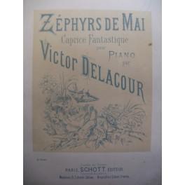 DELACOUR Victor Zéphyrs de Mai piano 1885