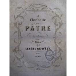 LEFÉBURE-WÉLY La Clochette du Pâtre Piano 1855