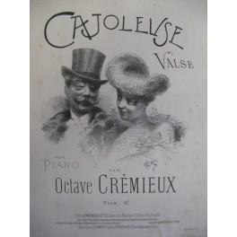 CRÉMIEUX Octave Cajoleuse Piano 1902