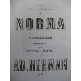 HERMAN Adolphe La Norma Violon Piano 1865