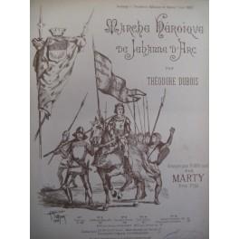 DUBOIS Théodore Marche Héroïque de Jeanne d'Arc Piano 1888