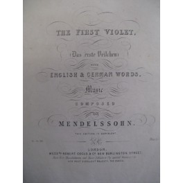MENDELSSOHN BARTHOLDY Félix The First Violet chant piano ca1860
