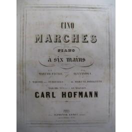 HOFMANN Carl 5 Marches Piano 4 mains 1856