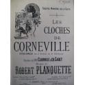 PLANQUETTE Robert Les Cloches de Corneville Opéra