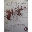 WALTER Jules Les Fils à Papa Piano