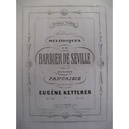 KETTERER Eugène Barbier de Séville Piano
