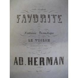 HERMAN Adolphe La Favorite op. 59 Violon piano 1864