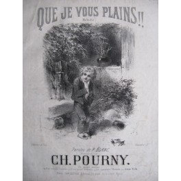 POURNY Charles Que Je Vous Plains !!