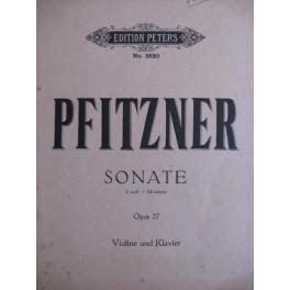 PFITZNER Hans Sonate en Mim OP. 27