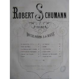 SCHUMANN Robert Douze Pièces op. 85 1860