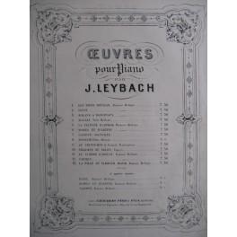 LEYBACH Joseph Fantaisie sur Faust de Gounod