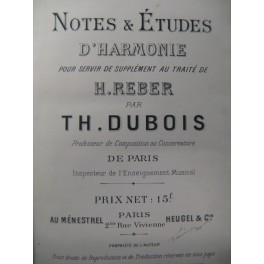 DUBOIS Théodore Notes et Etudes d'Harmonie 1894