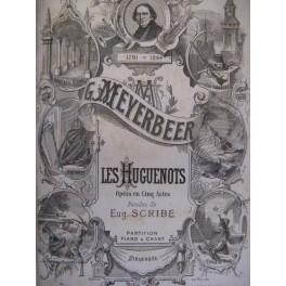 MEYERBEER Giacomo Les Huguenots Opéra 1853