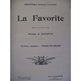 DONIZETTI Gaetano La Favorite Opéra XIXe