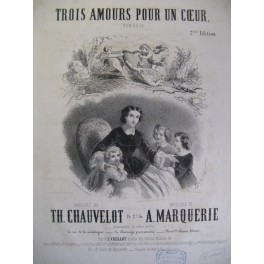 MARQUERIE A. Trois Amours Chant Piano ca1850