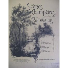 WACHS Paul Noce Champêtre Piano XIXe
