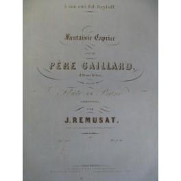 REMUSAT J. Le Père Gaillard Flute ca1855