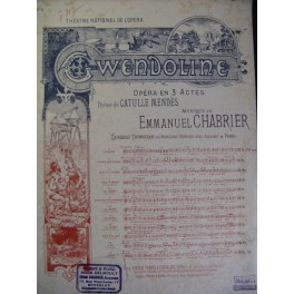 CHABRIER E. Gwendoline n° 6 Fileuse Chant Piano 1894