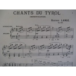 LANGE Gustave Chants du Tyrol Piano 1894