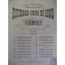 GRÉTRY Richard Coeur de Lion Chanson Piano Chant 1865