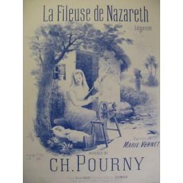 POURNY Charles La Fileuse de Nazareth Chant Piano 1894