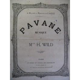 WILD H. Pavane Piano XIXe