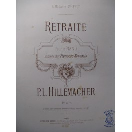 HILLEMACHER P. L. Retraite Piano 1886