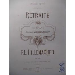 HILLEMACHER P. L. Retraite Piano 1886