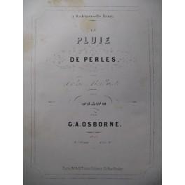OSBORNE G. A. La Pluie de Perles Piano XIXe
