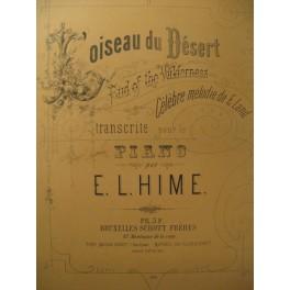 HIME E. L. L'oiseau du Désert Piano ca1885