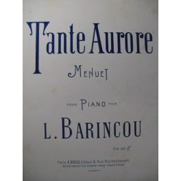 BARINCOU L. Tante Aurore Piano XIXe