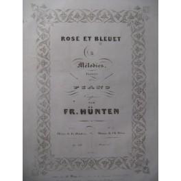 HÜNTEN François Rose et Bleuet Piano ca1840