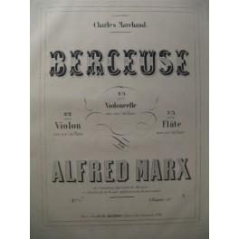 MARX Alfred Berceuse Flute XIXe