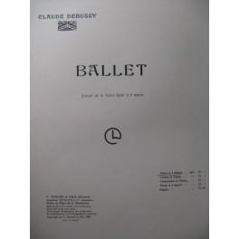 DEBUSSY Claude Ballet Piano 1906