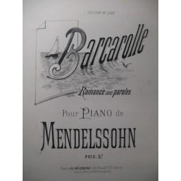 MENDELSSOHN Barcarolle Piano XIXe
