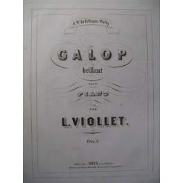 VIOLLET L. Galop brillant Piano ca1850