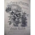 KLEIN Jules Le Coeur d'Yvette Chant Piano XIXe