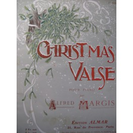 MARGIS Alfred Christmas Valse Piano 1905