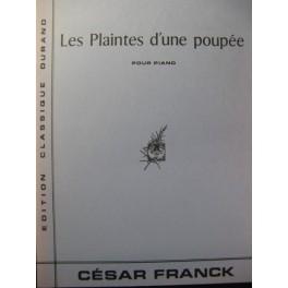 FRANCK César Les Plaintes d'une Poupée Piano