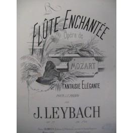 LEYBACH J. La Flute Enchantée Piano ca1865