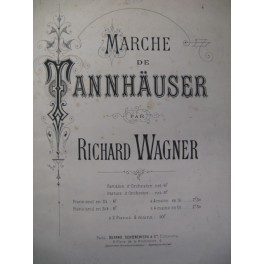 WAGNER Richard Marche de Tannhäuser Piano 4 mains ca1880